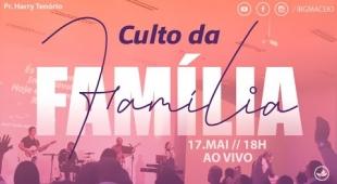 Culto da Família IBG - 17/05/2020