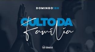 Culto da Família | Pr. Nilson Santiago | 18.07.2021