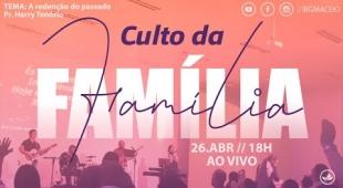Culto da Família IBG - 26/04/2020