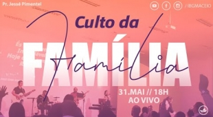 Culto da Família IBG - 31/05/2020