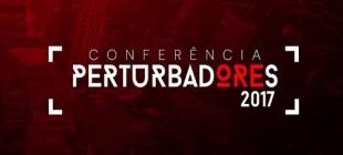Conferência Perturbadores 2017